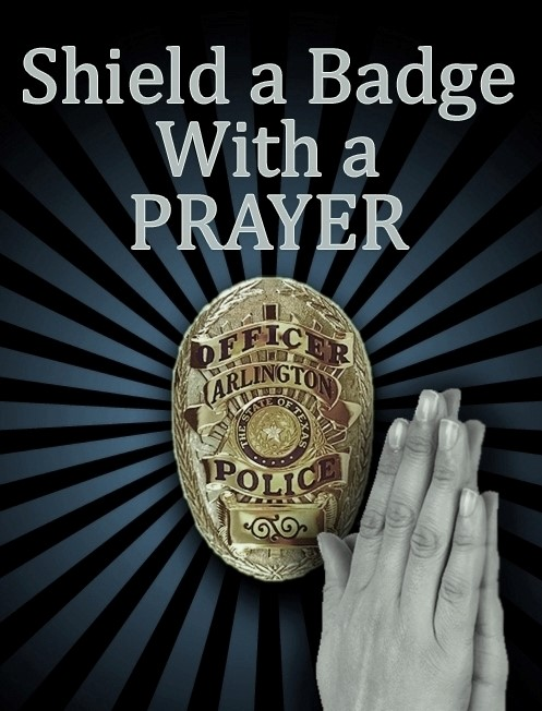 Shield a Badge with a Prayer